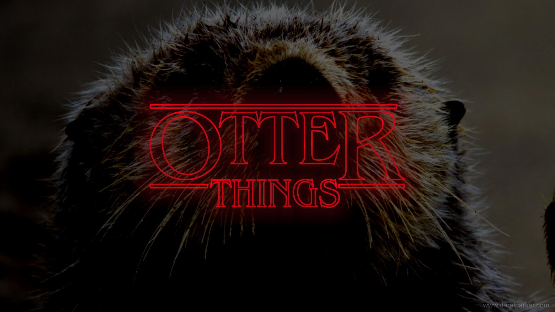 Stranger Things Otter Wallpaper Hd Version